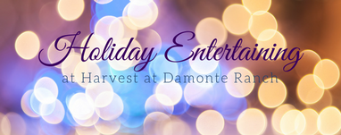 Holiday Entertaining at Harvest at Damonte Ranch
