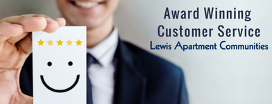 Lewis Apartments Award Winning Customer Service | What This Means for You